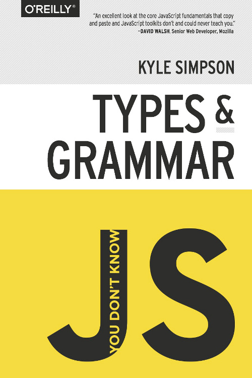 你不懂JS:类型与文法